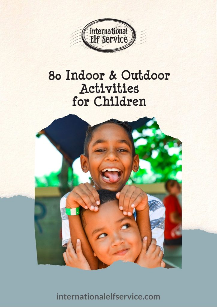 A guide on 80 Indoor and outdoor activities for children by International Elf Service