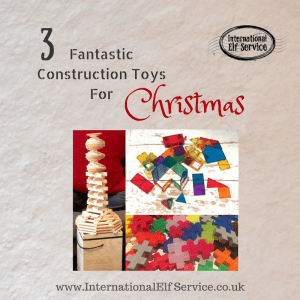 These 3 construction toys are fantastic for all ages! Children can let their imagination really run wild! by the International Elf Service - sparking children's imaginations