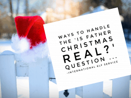 Ways To Handle The 'Is Father Christmas Real?' Question