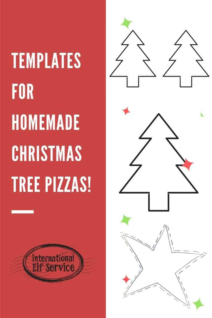 Christmas Tree Pizza & Christmas Star Pizza Recipe with printable templates from the International Elf Service