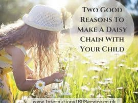 Two Big Reasons To Make A Daisy Chain With Your Child