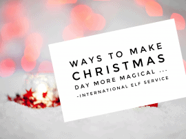 Ways To Make Christmas Day Extra Magical
