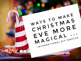 Ways To Make Christmas Eve More Magical