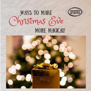 How to make Christmas Eve more magical!