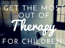 Get The Most Out Of Therapy For Children – Guest Post For Jump! Parents